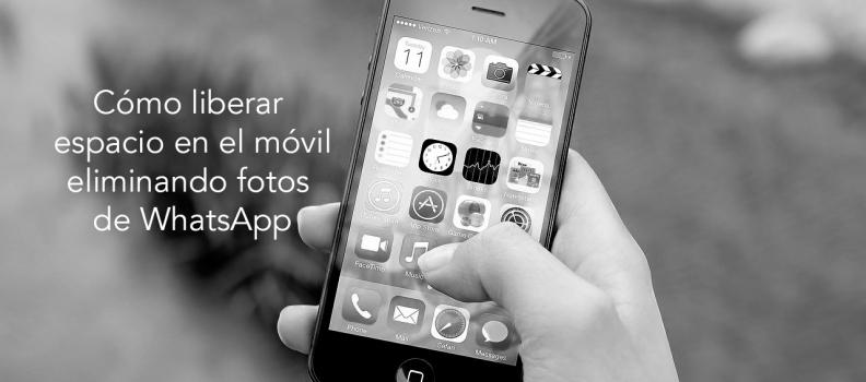Cómo liberar espacio en el móvil eliminando fotos de WhatsApp